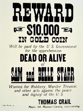 Reward poster for Belle Starr (1848-89) c.1882 (print)