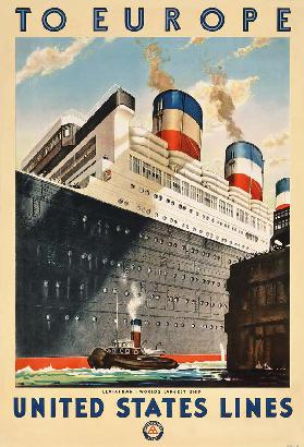 Poster advertising travel to Europe with the ocean liner 'Leviathan' by the shipping company 'United