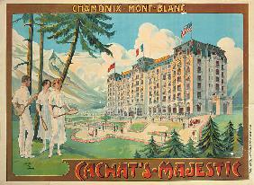 Poster advertising the hotel 'Cachat's Majestic' and Chamonix-Mont Blanc