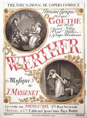 Poster for 'Werther' by Jules Massenet (1842-1912) at the Theatre National de s'Opera-Comique, Paris