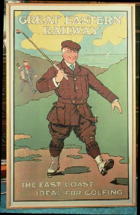 The East Coast: Ideal for Golfing. Poster for the Great Eastern Railway