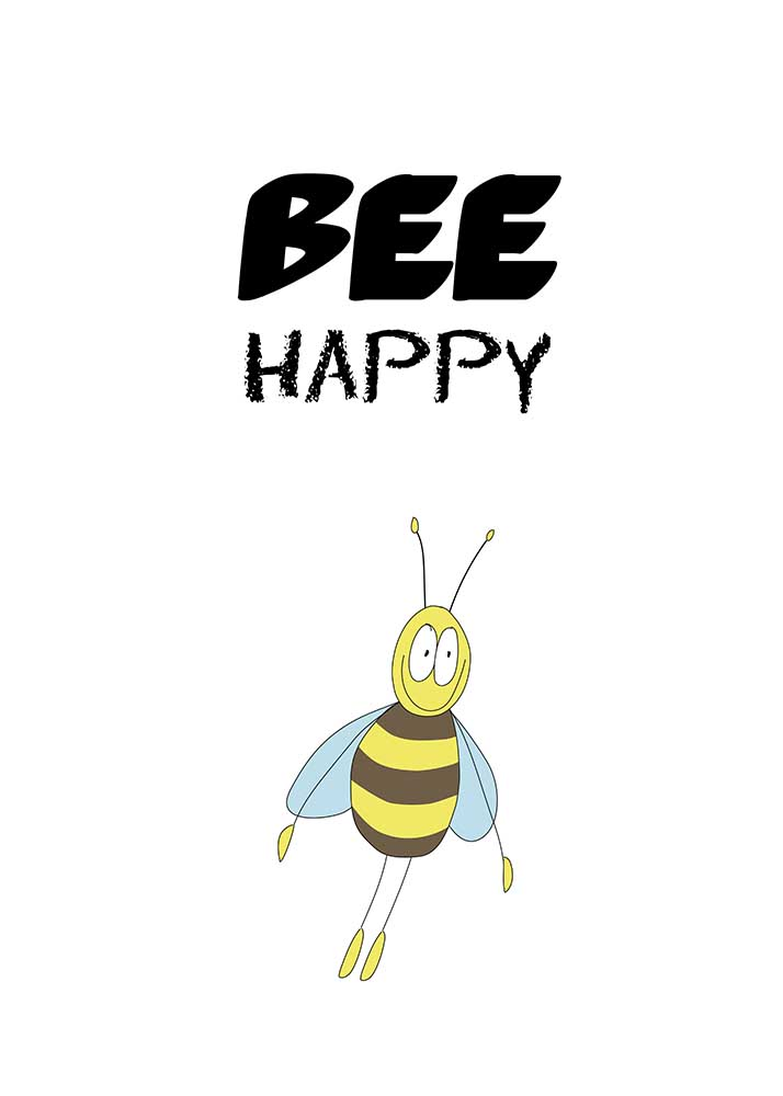 Bee happy 1
